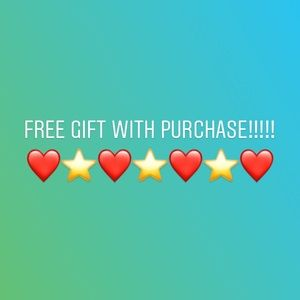FREE GIFT WITH PURCHASE!!!